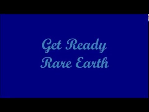 Get Ready - Rare Earth (Lyrics)