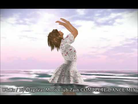 Dj Mag Feat Moto / Club Zain Complete Dance Mix  Second Life