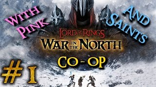 The Lord of the Rings: War in the North Co-Op [#1]