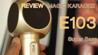 ี้เบสส์แน่นได้ใจ!! Karaoke Microphone E103