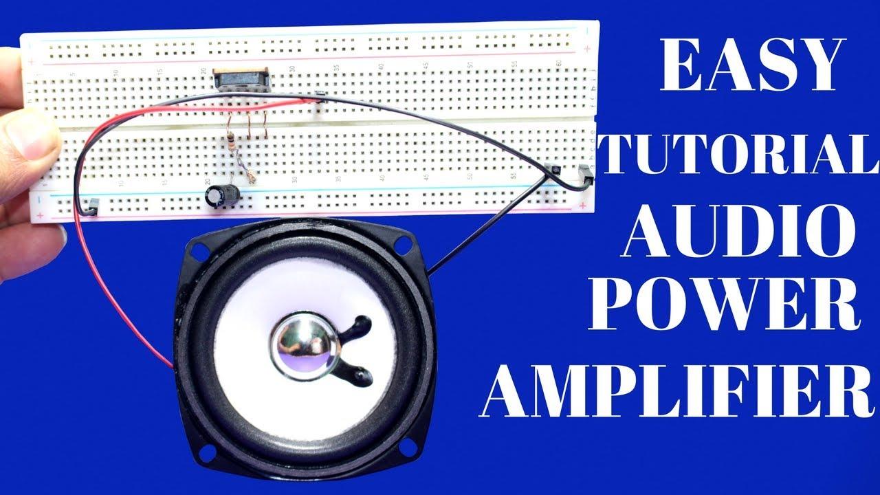 How To Make Audio Power Amplifier Using Simple Way Basic Circuit Amplifiercircuitsvacuumtube Amplifiercircuit Easy Tutorial At Home