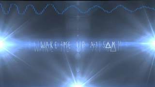 Wake me up at 5∆m. (DJ Eskonik Remix)