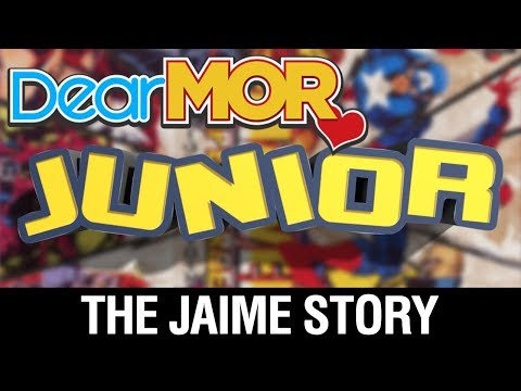 "Dear MOR: ""Junior"" The Jaime Story 10-09-17"