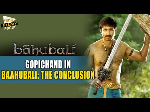 Gopichand in Baahubali: The Conclusion || Filmy Focus