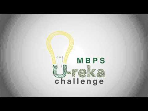 MBPS U-reka Innovation Challenge 2016