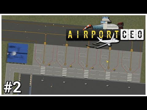 Airport CEO - #2 - Good Stand - Let's Play / Gameplay / Construction