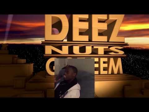DEEZ NUTS  20th Century Fox Theme