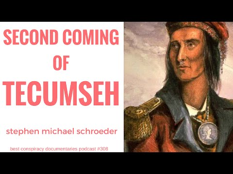 2nd  Coming of Tecumseh   Shawnee Indian Prophecy   Stephen Michael Schroeder   bcdPodcast 308