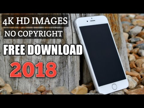 How to download (2018) 4K and HD images without copyright strick