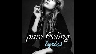 Florence The Machine Pure Feeling Lyrics