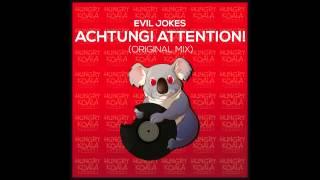 Скачать Evil Jokes Achtung Attention Original Mix