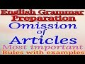 Omission of Articles (All important Rules with examples)| English grammar chapter-wise preparation