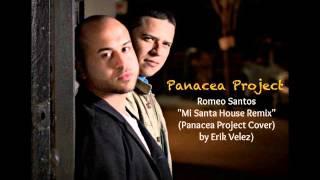 Romeo Santos - Mi Santa House Remix - Panacea Project by Erik Velez
