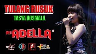 Download TULANG RUSUK - TASYA ROSMALA TERBARU (CIPT. MUCKLAS ADE PUTRA) - OM ADELLA LIVE SEMARANG FAIR