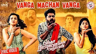 Vanga Machan Vanga – Lyrical Video Reaction | Vantha Rajavathaan Varuven | STR