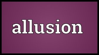 Allusion Meaning