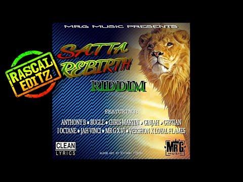 Satta Rebirth Riddim (Mr. G Music | 2017 | Rascal Editz Mix)