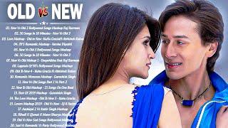 Old Vs New Bollywood Mashup Songs 2020   Romantic Hindi Songs Mashup Live \ 90's BoLLyWoOD MASHUP