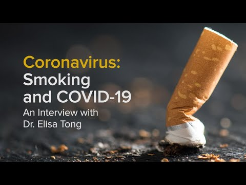 Smoking Cessation During COVID-19: An Interview With Dr. Elisa Tong