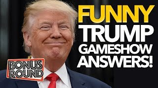 DONALD TRUMP Funniest Questions & Answers on Gameshows! Bonus Round