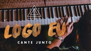 Jorge e Mateus - Logo Eu (Cante Junto)