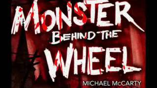 Monster Behind The Wheel by Michael McCarty and Mark McLaughlin: An eNovel of Horror