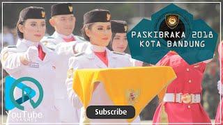 Download Video PASKIBRAKA KOTA BANDUNG 2018 MP3 3GP MP4