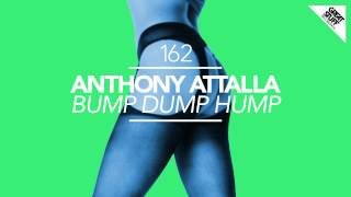 Anthony Attalla - Bump Dump Hump (Uto Karem Remix)