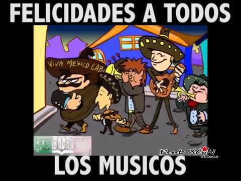 Las Mañanitas Para El Dia De Los Musicos Youtube
