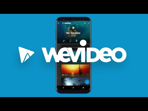 WeVideo for Android App | Create, Edit & Share