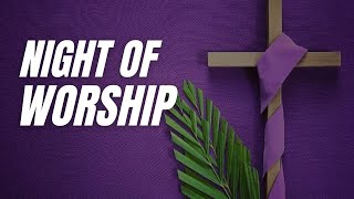 Night of Worship || We Are Victorious || Holy Week