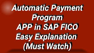 Automatic Payment Program in SAP FICO | Configuration of Automatic Payment Program in SAP I APP