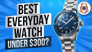 Is This The Best Everyday Watch Under $300?