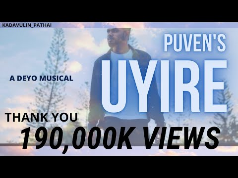 PUVEN'S UYIRE | DEYO MUSICAL | DDESIGN - OFFICIAL MUSIC VIDEO
