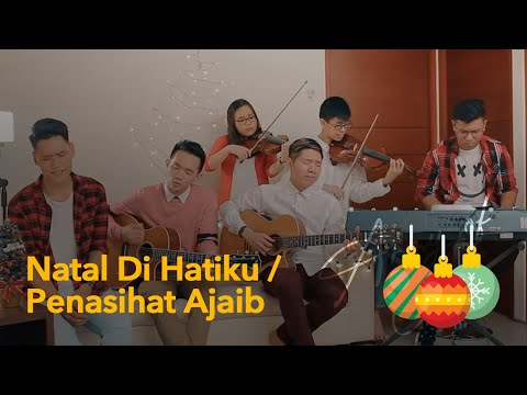 Natal Di Hatiku Medley Penasihat Ajaib \ Lyrcis Available (Caption) \ To The Ends of The Earth Cover