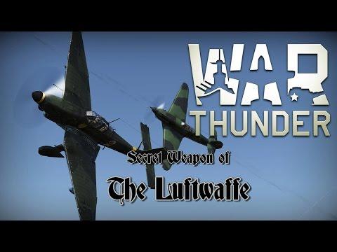 War Thunder - Secret Weapon of the Luftwaffe