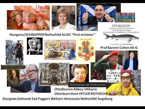 Sturgeon Salmond Sad Fuggers Welsers Venezuala Rothschild Augsburg