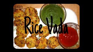 Instant Rice Vada || Chawal Ka Chat || Left Over Rice Vada Crispy And Very Tasty