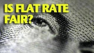 Is Flat Rate Fair? -ETCG1