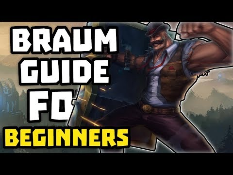 Braum Guide for BEGINNERS (League of Legends)