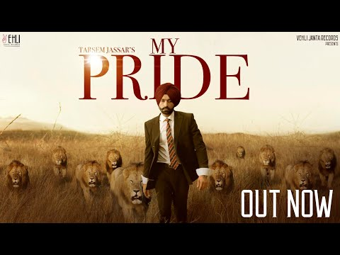 My Pride Full Video Tarsem Jassar  Fateh Doe  Pendu Boyz  Latest Punjabi Songs 2020