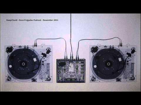 DeepChord - Doce Pulgadas Podcast - November 2011