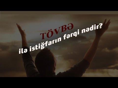 Tövbə ilə istiğfarın fərqi nədir?