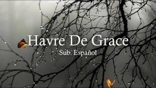 Forever Losing Sleep ~ Havre De Grace Sub. Español