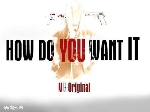 [Offical MV] How Do You Want It - V-Original