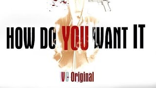 [Offical MV] How Do You Want It - V-Original