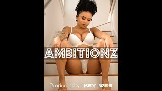 "Meek Mill Type Beat ""Ambitionz"" Produced by: Key Wes"