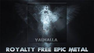 Valhalla - Royalty Free Epic Metal