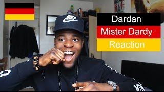 DARDAN - MISTER DARDY REACTION | I have to apologize!
