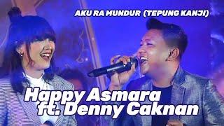 AKU RA MUNDUR (TEPUNG KANJI) | Happy Asmara Ft. Denny Caknan